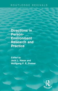 Directions in Person-Environment Research and Practice (Routledge Revivals)