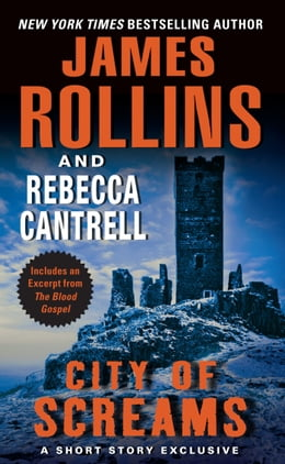 Book City of Screams: A Short Story Exclusive by James Rollins