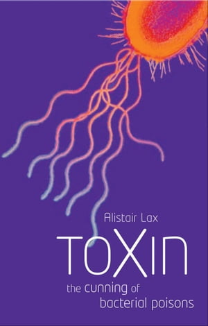 Toxin The cunning of bacterial poisons