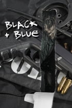 Black & Blue by Yasmin H. Chinoy