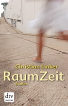 RaumZeit by Christian Linker
