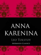 Anna Karenina: The Original 1901 English Translation by Leo Tolstoy