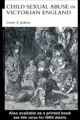 Book Child Sexual Abuse in Victorian England by Jackson, Louise A.