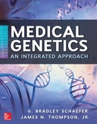 Medical Genetics by G. Bradley Schaefer