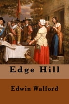Edge Hill by Edwin Walford