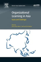 Organizational Learning in Asia: Issues and Challenges by Jacky Hong