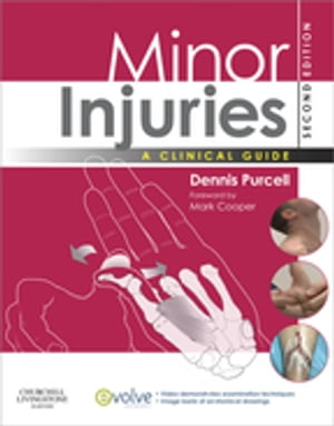 Minor Injuries A Clinical Guide for Nurses
