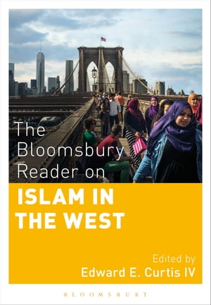 The Bloomsbury Reader on Islam in the West