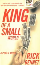 King Of A Small World by Rick Bennet