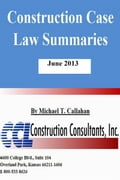 9781311113023 - Michael T. Callahan: Construction Case Law Summaries: June 2013 - Bog