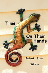 Time On Their Hands
