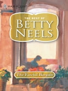 The Fateful Bargain by Betty Neels