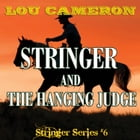 Stringer and the Hanging Judge by Lou Cameron