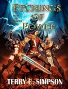 Etchings of Power: Aegis of the Gods Book 1 by Terry C. Simpson