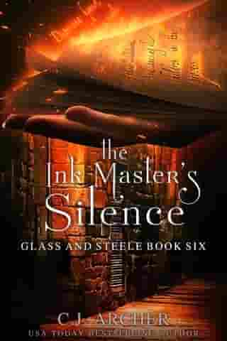 The Ink Master's Silence by C.J. Archer