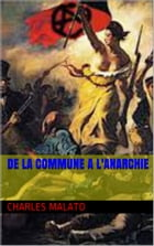 de la commune a l' anarchie by charles  malato