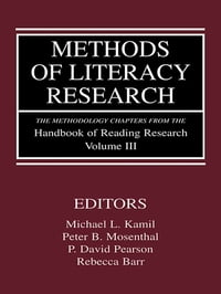 Methods of Literacy Research: The Methodology Chapters From the Handbook of Reading Research…
