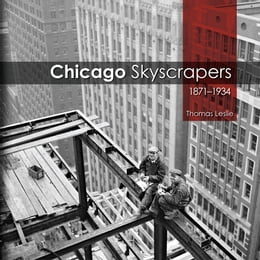 Book Chicago Skyscrapers, 1871-1934 by Thomas Leslie