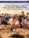 The Charge of the Light Brigade and Other Poems 0588f0dd-645d-41ca-bbfa-1491d1364337