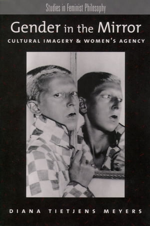 Gender in the Mirror Cultural Imagery & Women's Agency