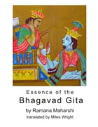Essence of the Bhagavad Gita by Ramana Maharshi