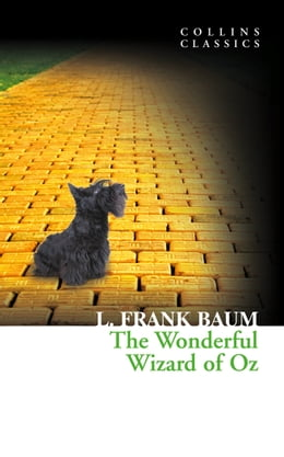 Book The Wonderful Wizard of Oz (Collins Classics) by L. Frank Baum