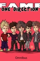 FAME: One Direction Omnibus by Michael Troy