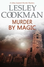 Murder by Magic by Lesley Cookman