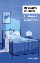 Histoires assassines by Bernard Quiriny