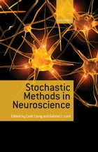 Stochastic Methods in Neuroscience