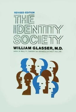 Book Identity Society by William Glasser, M.D.