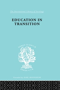 Education in Transition: An Interim Report