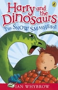 Harry and the Dinosaurs: The Snow-Smashers!