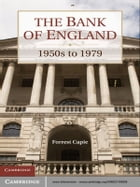 The Bank of England: 1950s to 1979