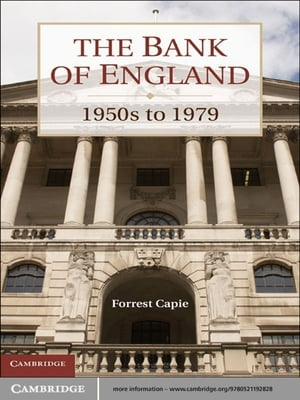 The Bank of England 1950s to 1979