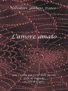 L'Amore amato by Salvatore G. Franco