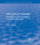 The Critical Twilight (Routledge Revivals)