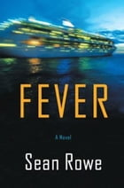 Fever by Sean Rowe