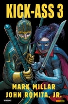 Kick-Ass 3 Omnibus (Collection) by Mark Millar