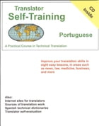 Translator Self-Training--Portuguese: A Practical Course in Technical Translation by Morry Sofer