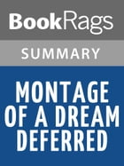 Montage of a Dream Deferred by Langston Hughes l Summary & Study Guide by BookRags