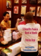 5 BENEFITS PEMICU + WORD OF MOUTH by Petrus Hepi Witono