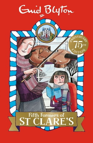 Fifth Formers of St Clare's Book 8