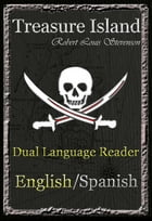 Treasure Island: Dual Language Reader (English/Spanish) by Robert Louis Stevenson, Manuel Caballero