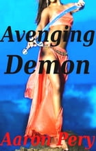 Avenging Demon by Aaron Pery