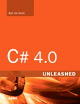 Book C# 4.0 Unleashed by Bart De Smet