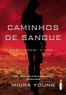 Book Caminhos de sangue by Moira Young