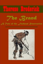 The Brand, A Tale of the Flathead Reservation by Therese Broderick