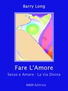 Fare L'Amore by Barry Long