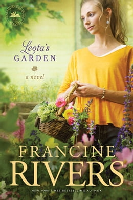 Book Leota's Garden by Francine Rivers